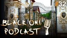 Black Oni Podcast Episode 32